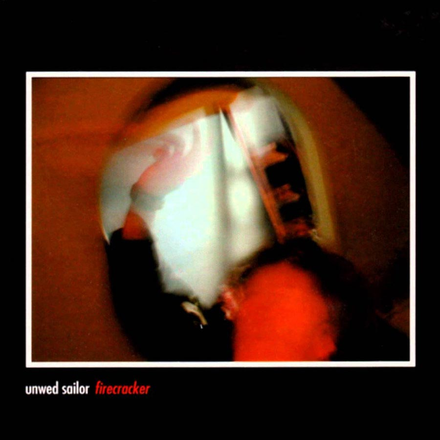 """Firecracker"" EP by Unwed Sailor"